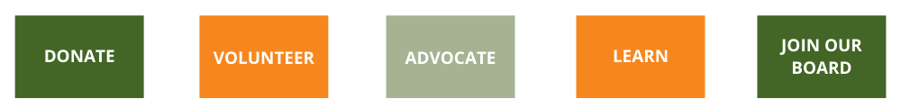 Donate Volunteer Advocate Learn Join Our Board